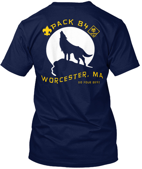 Pack 84 Worcester Ma Do Your Best Navy T-Shirt Back