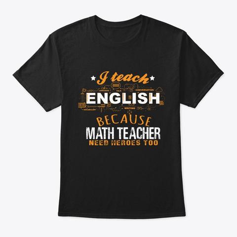 Funny Saying English Teacher Tshirt Black T-Shirt Front