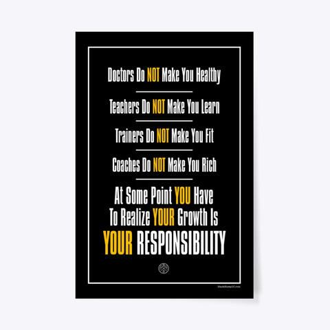 Growth Is Your Responsibility Black T-Shirt Front