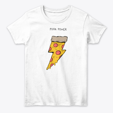 Pizza Power Tee White T-Shirt Front