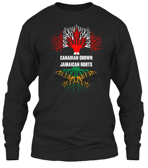 Canadian Grown Jamaican Roots Black T-Shirt Front
