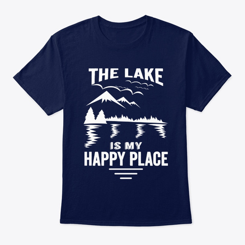 The Lake Is My Favorite Place Boat Lover Navy T-Shirt Front