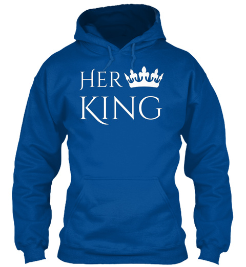 Her King Royal T-Shirt Front