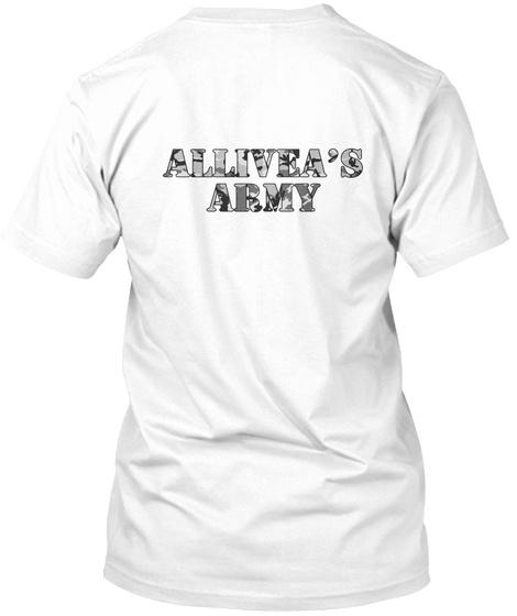 Allivea's Army White T-Shirt Back
