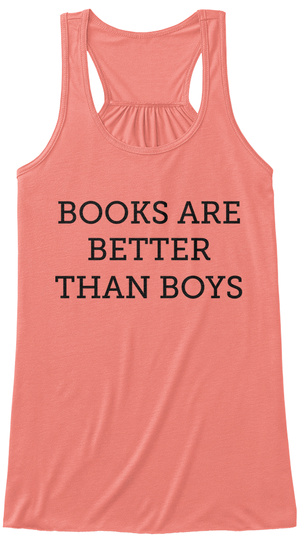 Books Are Better Than Boys Coral Women's Tank Top Front
