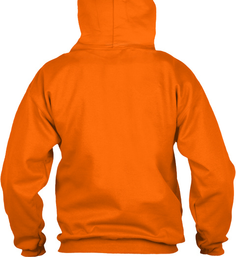 Limited Time Dutch Hoodie Orange T-Shirt Back