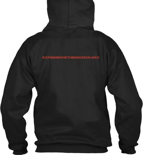 Experiencethemission.Org Black Sweatshirt Back