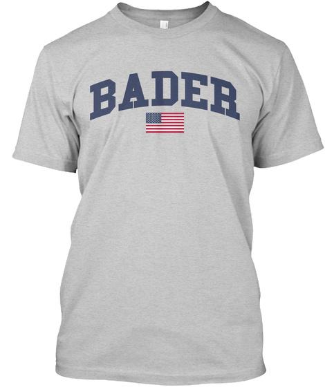 Bader Family Flag Light Steel T-Shirt Front