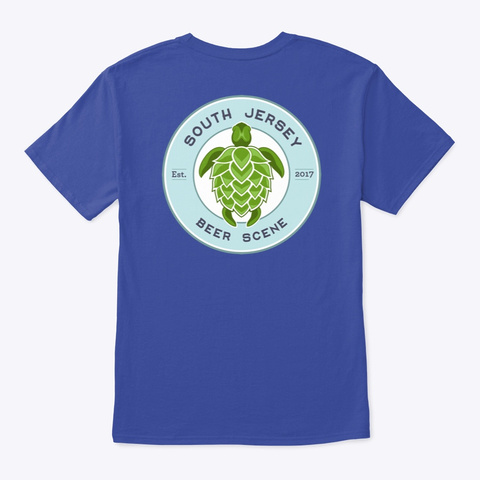 We Are South Jersey Beer Scene T Shirt Deep Royal T-Shirt Back