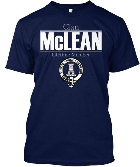 Clan Mc Lean Lifetime Member Virtue Mine Honour Navy T-Shirt Front