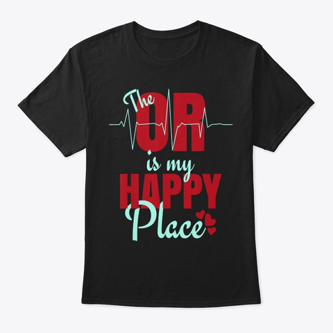 Funny Gift For Surgical Techs O R Is My Black T-Shirt Front