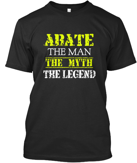 A Ba Te The Man The Myth The Legend Black T-Shirt Front