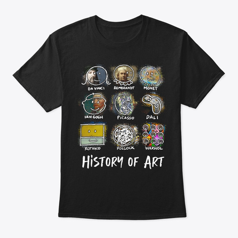 History Of Art Teacher Black T-Shirt Front