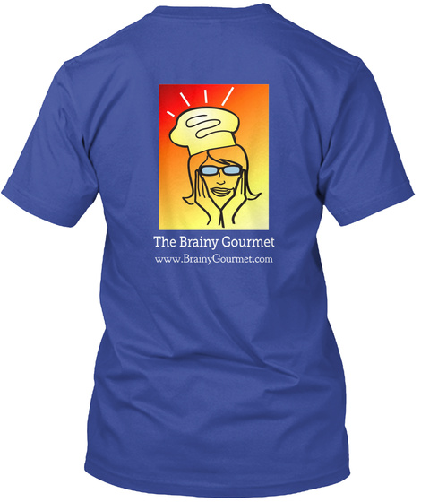 The Brainy Gourmet Www.Braint Gourmet.Com Deep Royal T-Shirt Back