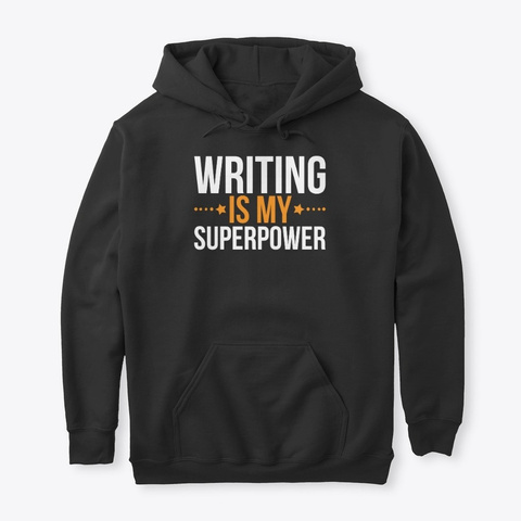 Writing Is My Superpower Black T-Shirt Front