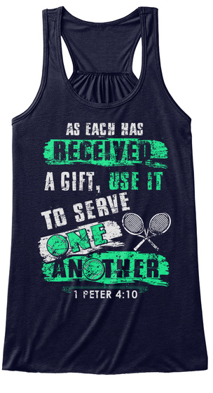 As Each Has Received A Gift Use It To Serve One Another 1 Peter 4:10 Midnight Women's Tank Top Front
