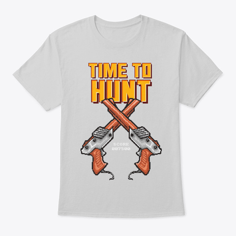 Time To Hunt Light Steel T-Shirt Front