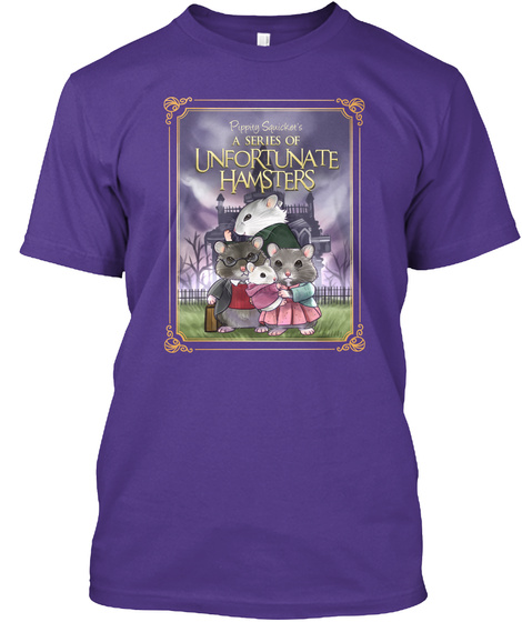 Pippity Squicket's A Series Of Unfortunate Hamsters  Purple T-Shirt Front