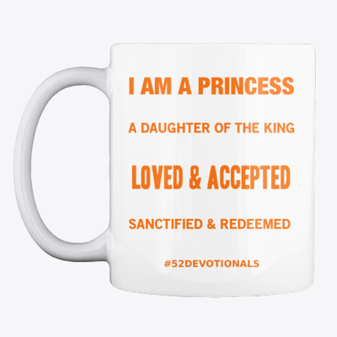 I am a Princess mug for Christian Women facing Sex Addiction by Anna Szabo #52Devotionals