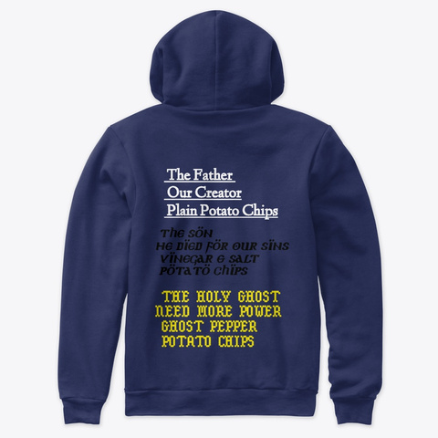 Jesus Is All That And...3 Bags Of Chips Navy Sweatshirt Back