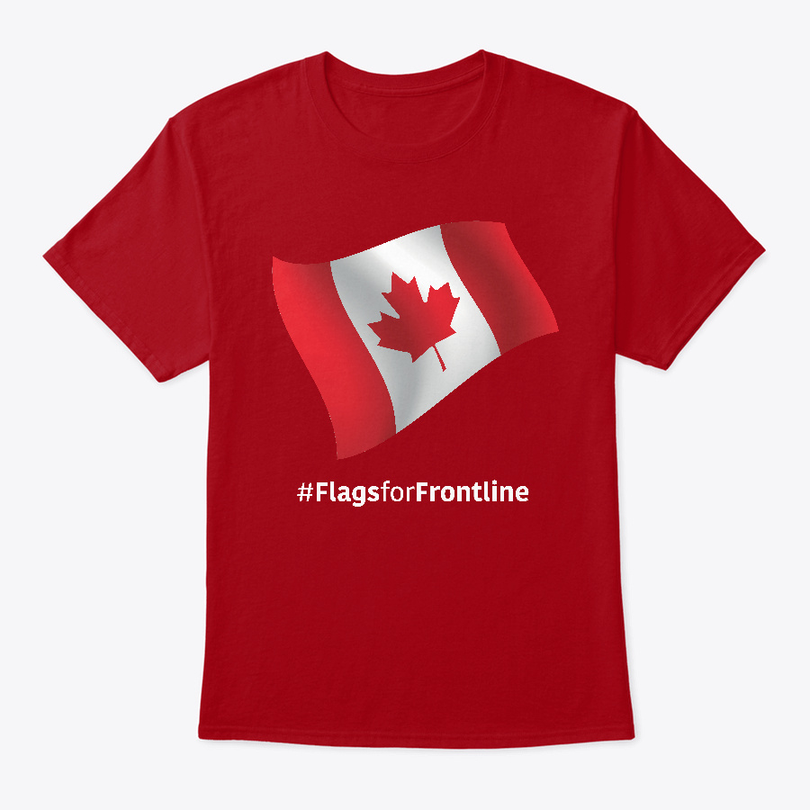 Canada Flags For Frontline Unisex Tshirt