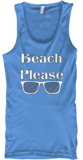 Beach Please Carolina Blue T-Shirt Front