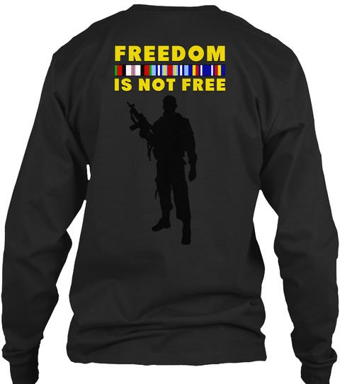 Freedom Is Not Free Black Camiseta Back