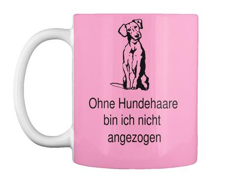 Ohne Hundehaare  Bin Ich Nicht  Angezogen Pink Camo T-Shirt Front