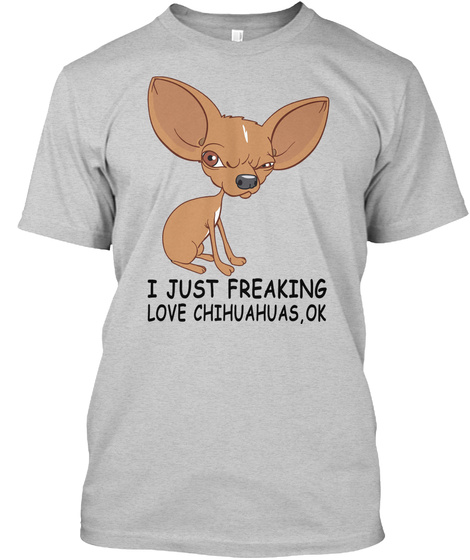 Chihuahuas Love Light Steel T-Shirt Front