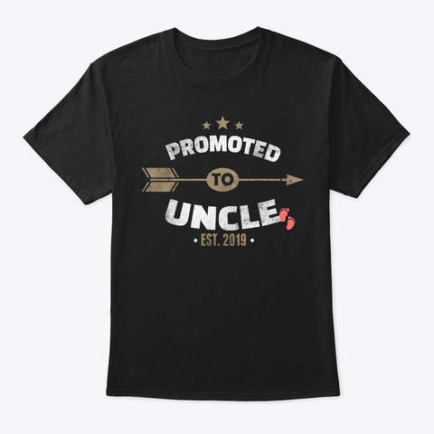 Promoted To Uncle 2019 Baby Shower Black T-Shirt Front