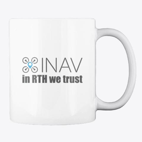 Inav In Rth We Trust White T-Shirt Back
