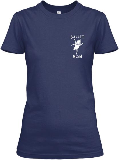 Ballet Mom Navy T-Shirt Front