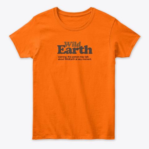 We Warning Orange T-Shirt Front