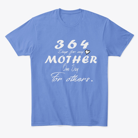 Limited Edition  Mother's Day  Heathered Royal  T-Shirt Front