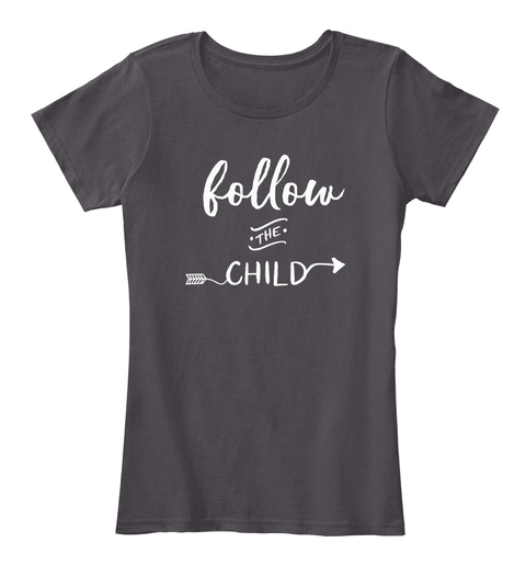 Follow The Child Heathered Charcoal  Women's T-Shirt Front