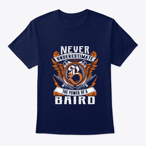 Baird Never Underestimate Baird Navy T-Shirt Front