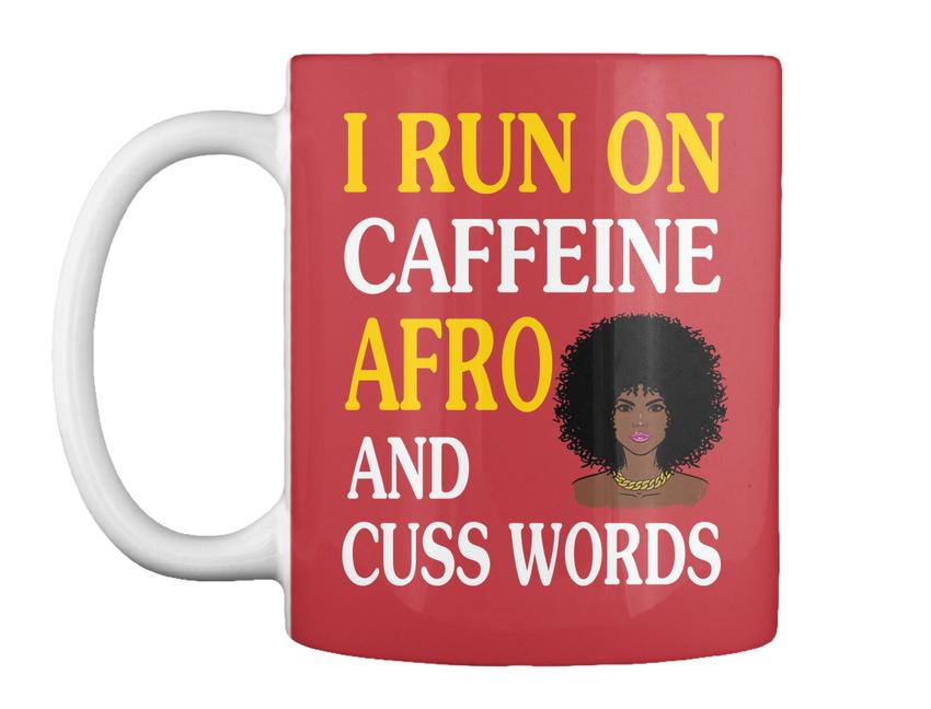 miniature 15 - Run On Caffein And Afro - I Caffeine Cuss Words Gift Coffee Mug
