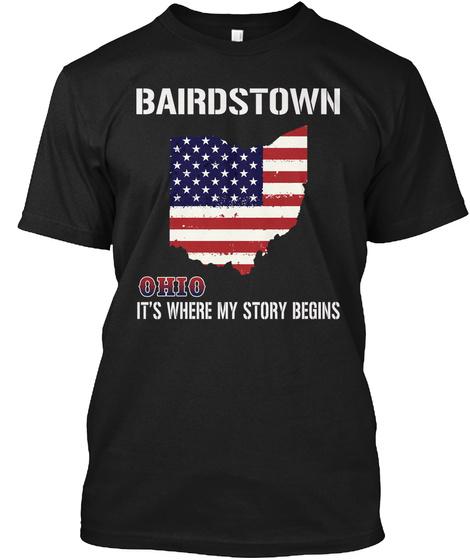 Bairdstown Oh   Story Begins Black T-Shirt Front