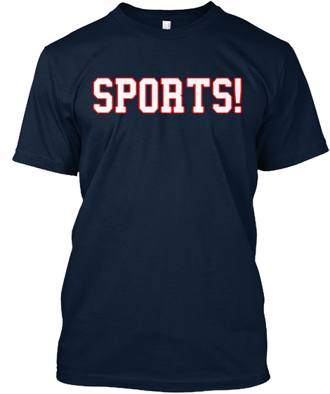 Sports!  New Navy T-Shirt Front
