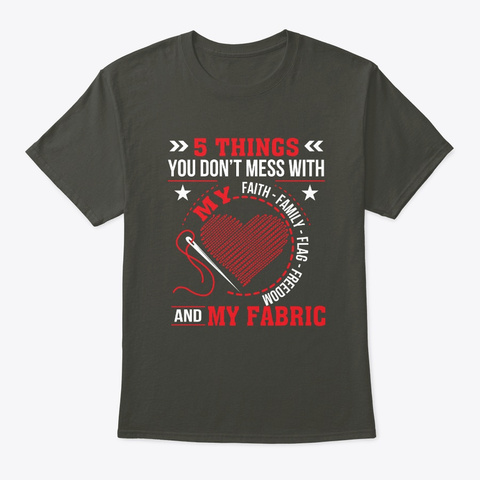 Dont Mess Faith Freedom Fabric Quilting Smoke Gray T-Shirt Front