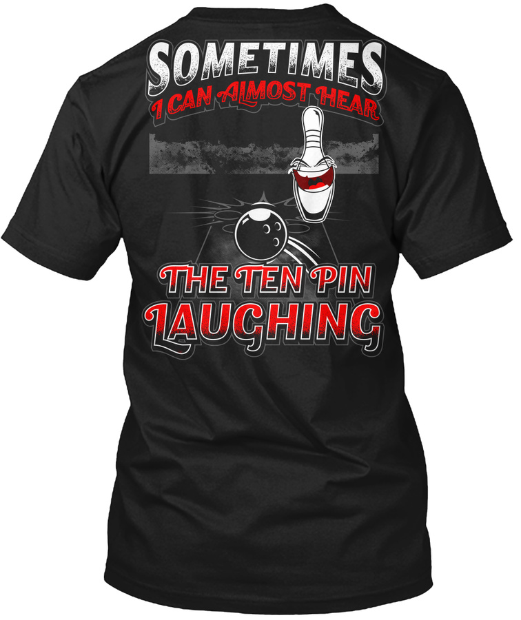 10 Pin Laughing-Gifts For Bowlers Unisex Tshirt