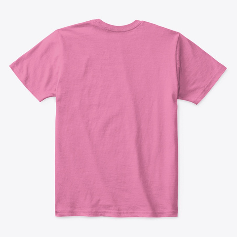 Uah Tah! For Girls By Wado Waza True Pink  T-Shirt Back