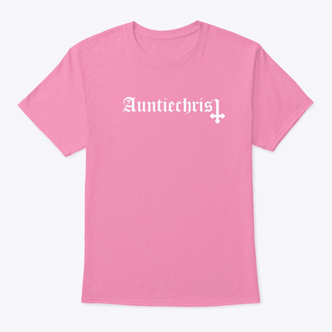 Auntiechrist Pink T-Shirt Front