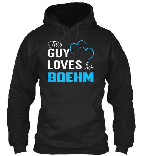 Guy Loves Boehm   Name Shirts Black T-Shirt Front