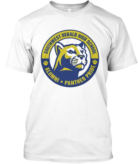 Southwest Dekalb High School Alumni Panther Pride White T-Shirt Front