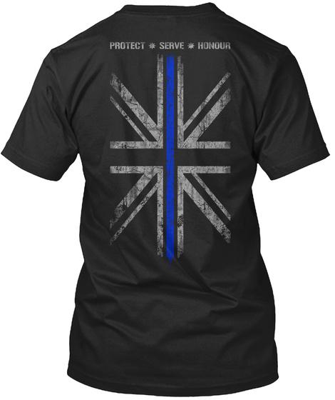 Protect Serve Honour Black T-Shirt Back. Thin Blue Line ... eb84db2c3e0