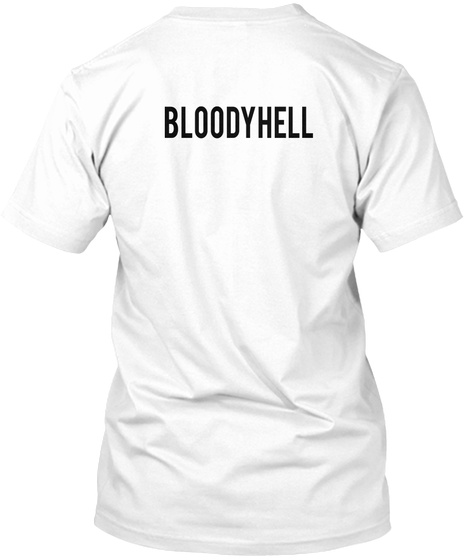 Bloodyhell White T-Shirt Back
