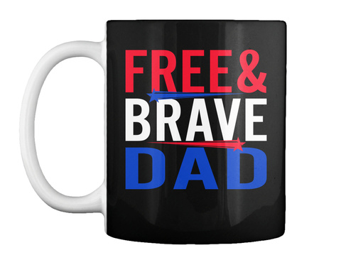 Free&Brave Dad Black T-Shirt Front