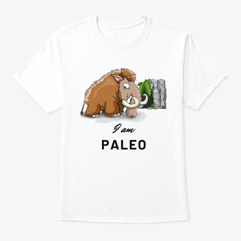 I Am Paleo   Black White T-Shirt Front