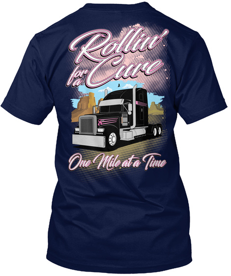 Rollin For A Cure One Mile At A Time Navy T-Shirt Back